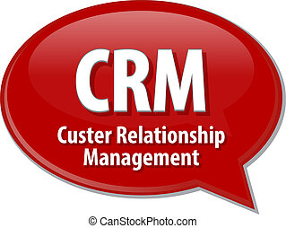 CRM acronym definition speech bubble illustration