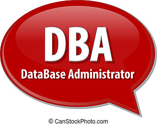 DBA acronym definition speech bubble illustration - Speech...