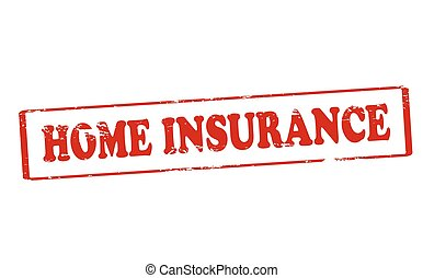 Home insurance - Rubber stamp with text home insurance...