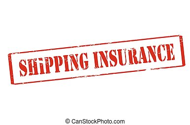 Shipping insurance - Rubber stamp with text shipping...