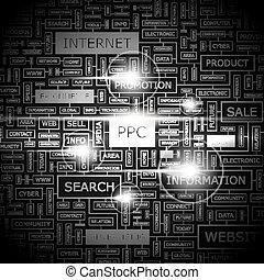 PPC Background concept wordcloud illustration Print concept...