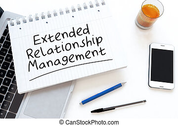Extended Relationship Management - handwritten text in a...