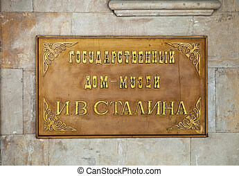 Sign of Museum of Joseph Stalin in Gori, Georgia