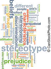 Stereotype background concept - Background concept wordcloud...