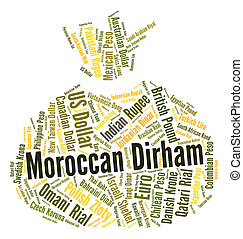 Moroccan Dirham Shows Foreign Exchange And Dirhams -...