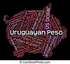 Uruguayan Peso Means Currency Exchange And Forex - Uruguayan...