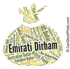 Emirati Dirham Shows United Arab Emirates And Coin - Emirati...