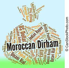 Moroccan Dirham Represents Morocco Dirhams And Banknote -...