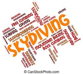 Skydiving Word Represents Parachuting Parachutist And...