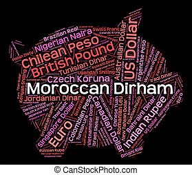Moroccan Dirham Means Currency Exchange And Banknote -...