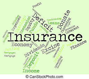 Insurance Word Indicates Covered Coverage And Contract -...