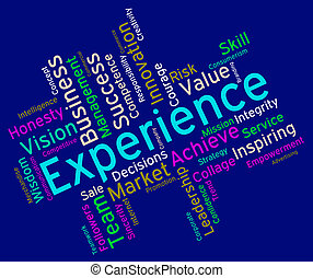 Experience Words Indicates Know How And Competency -...