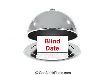 silver cloche with white sign blind date - opened silver...