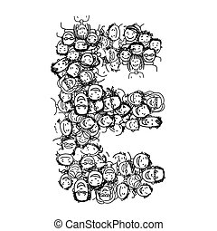 Letter E, people crowd, vector alphabet design - Letter E,...