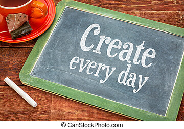 Create every day motivational reminder - motivational text...