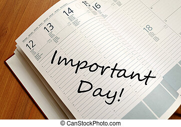 Important day text concept - Business Notepad on wooden...