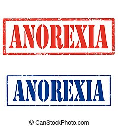 Anorexia - Set of grunge rubber stamp with text...