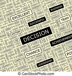 DECISION Word cloud illustration Tag cloud concept collage...