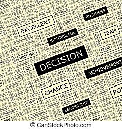 DECISION. Word cloud illustration. Tag cloud concept...