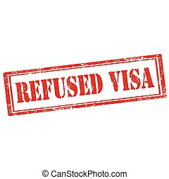 Refused Visa - Grunge rubber stamp with text Refused...