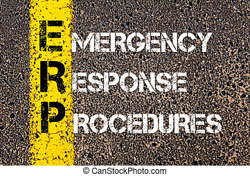 Business Acronym ERP as Emergency Response Procedures