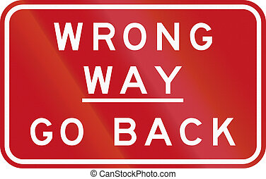 Wrong Way - Go Back In Australia - Australian traffic sign:...