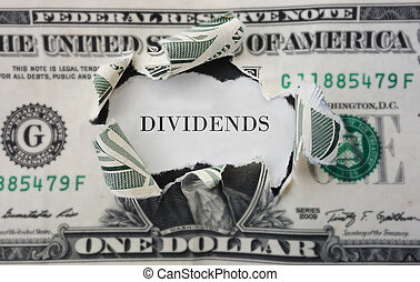 Dividends concept - Hole torn in a dollar bill with...