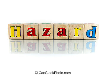 hazard colorful wooden word block on the white background
