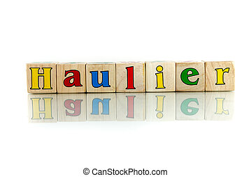 haulier colorful wooden word block on the white background