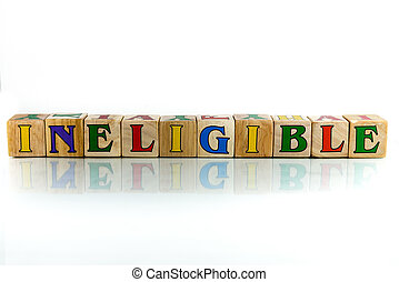 ineligible colorful wooden word block on the white...