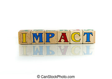 impact - impact colorful wooden word block on the white...