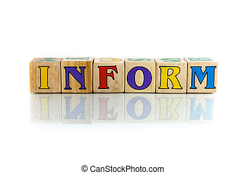 inform colorful wooden word block on the white background
