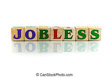 jobless colorful wooden word block on the white background