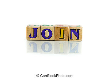 join colorful wooden word block on the white background