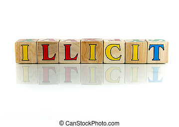 illicit colorful wooden word block on the white background