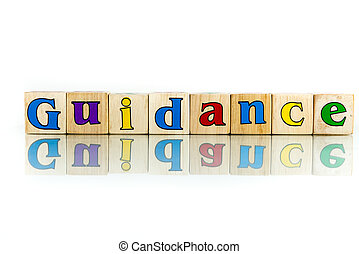 guidance colorful wooden word block on the white background