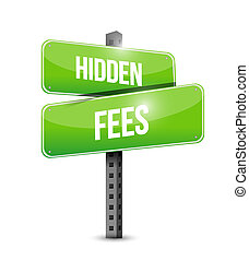 hidden fees road sign concept illustration design graphic