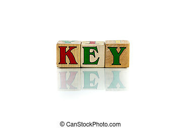 key - key colorful wooden word block on the white background...
