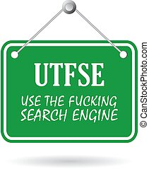 UTFSE - use the search engine
