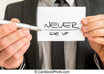Never give up motivational message - Closeup of personal...