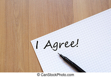 I agree concept Notepad - White blank notepad on office...