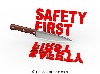 3d knife and text safety first - 3d illustration of large...