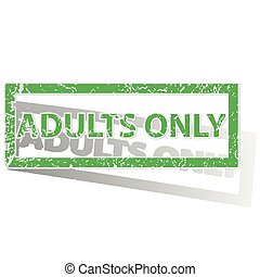Green outlined ADULTS ONLY stamp - Green stamp with words...