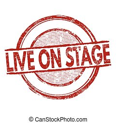 Live on stage stamp - Live on stage grunge rubber stamp on...