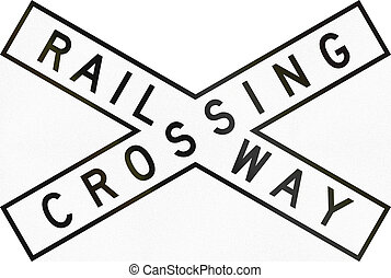 Railway Crossbuck In Australia - An Australian traffic sign...