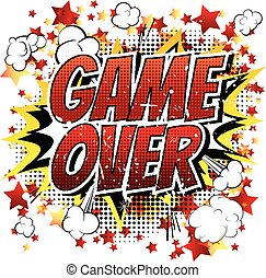 Game over - Comic book, cartoon expression isolated on white...