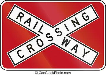 Railway Crossbuck In Australia - An Australian traffic sign...