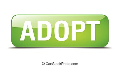 adopt green square 3d realistic isolated web button
