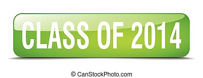 class of 2014 green square 3d realistic isolated web button