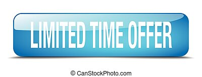 limited time offer blue square 3d realistic isolated web button